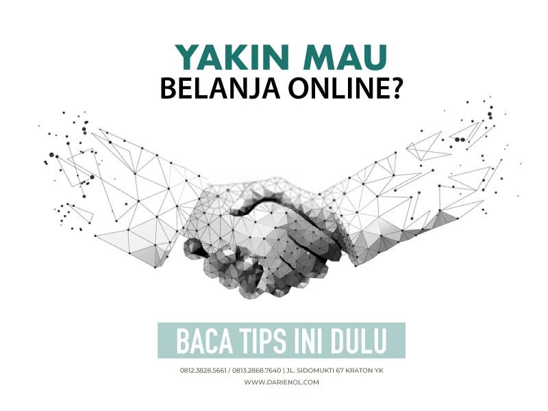 Cara Menentukan Penjual Di Onlineshop itu Terpercaya Atau Bukan